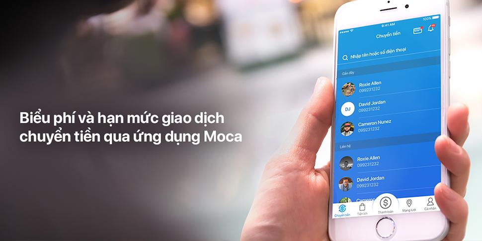 Biểu phí và hạn mức giao dịch chuyển tiền qua ứng dụng Moca