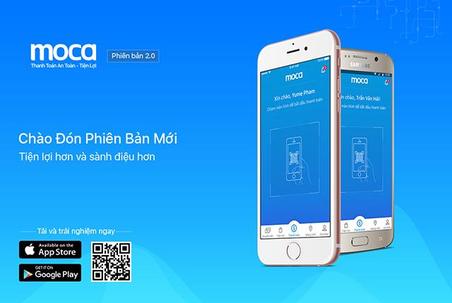 Chào mừng phiên bản mới Moca 2.0: Tiện Lợi Hơn, Nhanh Chóng Hơn
