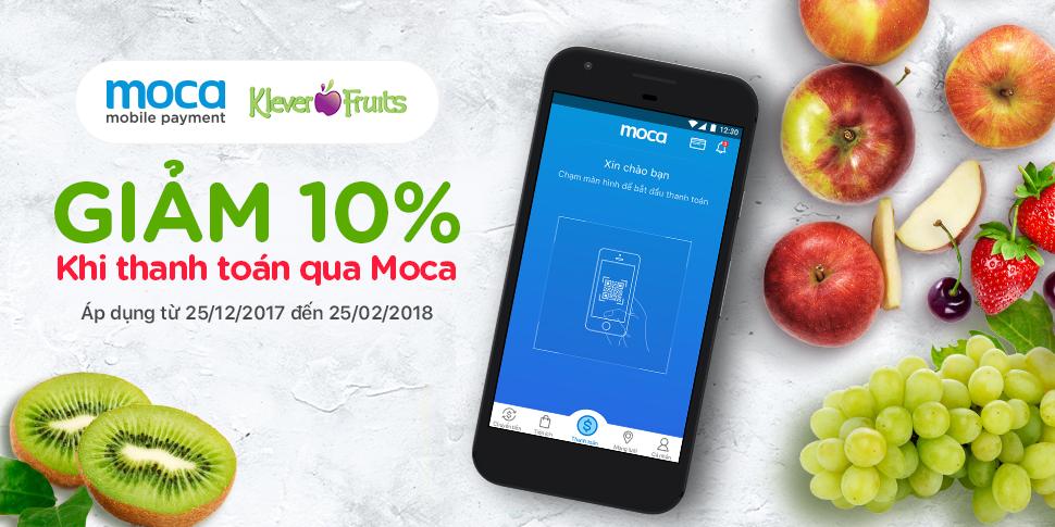 Giảm ngay 10% khi thanh toán tại Klever Fruits bằng Moca