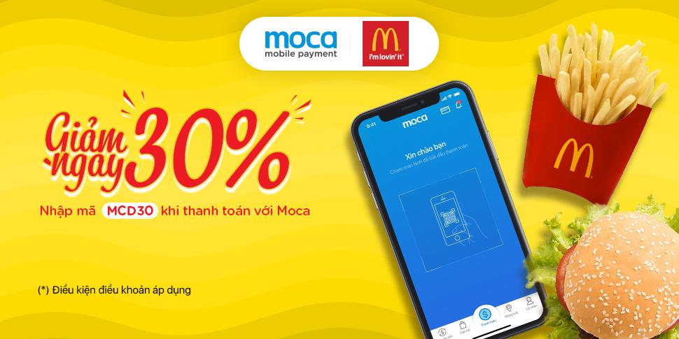 Thanh toán Moca – Giảm ngay 30% tại Mc Donald's