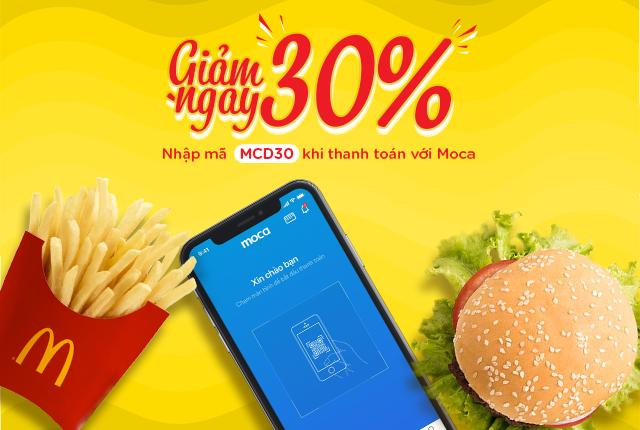 Thanh toán Moca - Giảm ngay 30% tại Mc Donald's