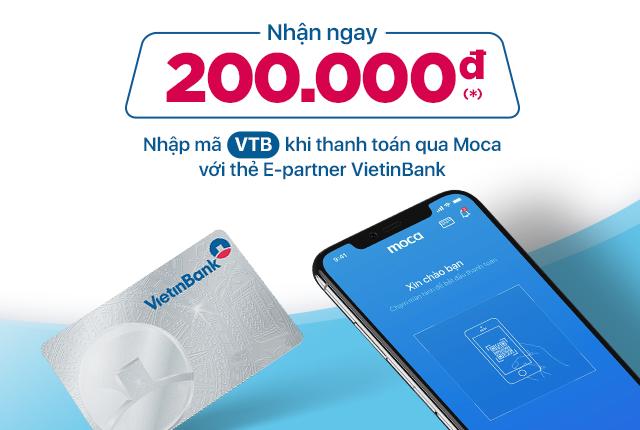 Liên kết thẻ VietinBank – Nhận 2 lần khuyến mại