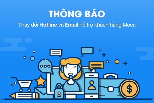 Thông báo thay đổi số điện thoại Hotline và Email hỗ trợ khách hàng