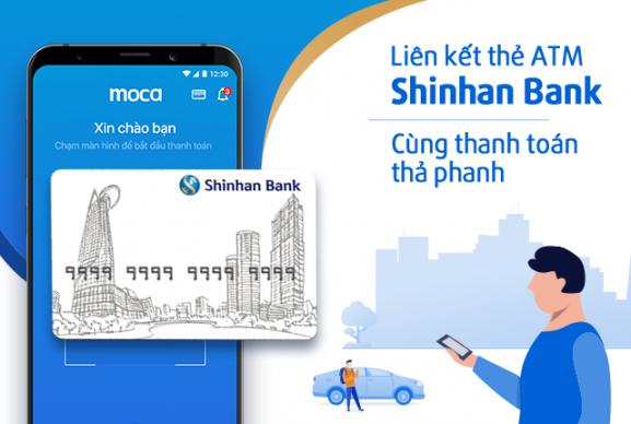 Liên kết thẻ ATM Shinhan Bank – Cùng thanh toán thả phanh