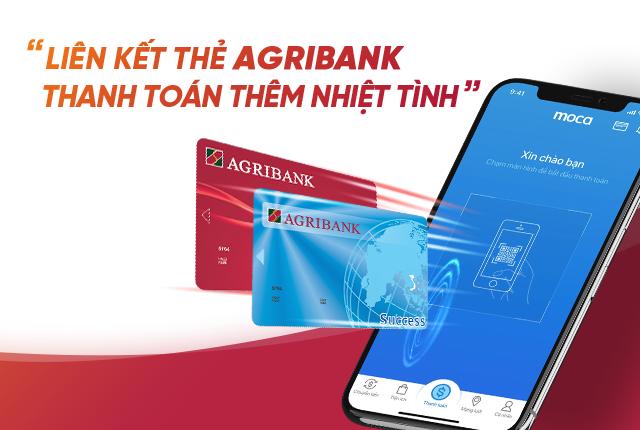Liên kết thẻ Agribank – Thanh toán thêm nhiệt tình