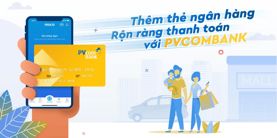 Thêm thẻ ngân hàng – Rộn ràng thanh toán với PVCombank