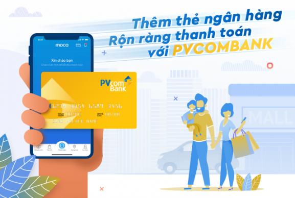 Thêm thẻ ngân hàng - Rộn ràng thanh toán với PVCombank